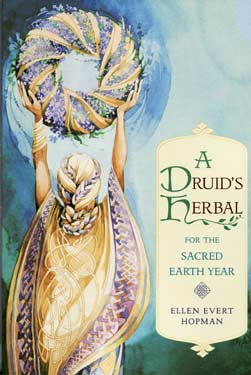 Druid's Herbal for Sacred Earth Year