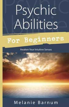 Psychic Abilities for Beginners