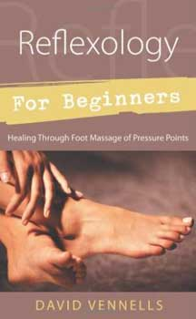Reflexology for Beginners by David Vennells