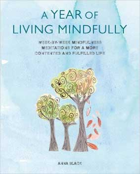 Year of Living Mindfully